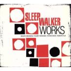 Works/SLEEP WALKER