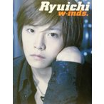 w‐inds.Ryuichi 1st personal ph...