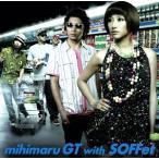 泣き夏/mihimaru GT with SOFFet