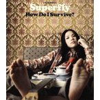 How Do I Survive?/Superfly