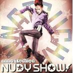 NUDY SHOW!/土屋アンナ