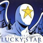 LUCKY STAR/GOING UNDER GROUND