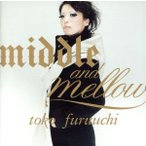 middle and mellow of toko furuuchi/古内東子
