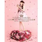 田村ゆかり LOVE LIVE*Princess a la mode*(Blu−ray Disc)/田村ゆかり