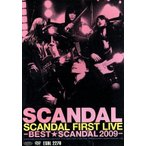 SCANDAL FIRST LIVE−BEST★SCANDAL 2009−/SCANDAL
