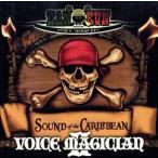 VOICE MAGICIAN II〜SOUND of the CARIBBEAN〜/HAN−KUN(湘南乃風)