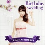 Birthday wedding(DVD付C)/柏木由紀画像