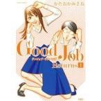 Good Job Returns(1) ジュールC/かたおかみさお(著者)