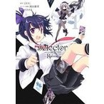 selector infected WIXOSS -Re/verse-(1) ビッグガンガンC/めきめき(著者),LRIG(その他),岡田麿里(その他)