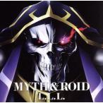 TVアニメ「オーバーロード」エンディングテーマ「L.L.L.」/MYTH & ROID