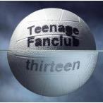 【輸入盤】Thirteen/ティーンエイジ・ファンクラブ