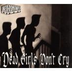 【輸入盤】Dead Girls Don't Cry/ネクロマンティクス
