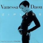 【輸入盤】Zipless/VanessaDaouNorrl?...