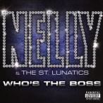【輸入盤】WHO'S THE BOSS/ネリー&セント・ルナティックス