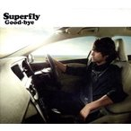 Good−bye/Superfly