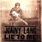【輸入盤】LIE TO ME/ジョニー・ラング