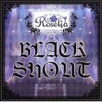 BanG Dream!:BLACK SHOUT(通常盤)/Roselia(バンドリ!)
