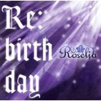 BanG Dream!:Re:birthday(初回限定盤)(Blu−ray Disc付)/Roselia(バンドリ!)
