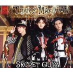 TRANS MAGICIAN(FUSION盤)/SECRET GUYZ