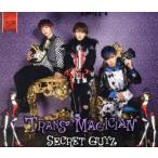 TRANS MAGICIAN(SMILE盤)/SECRET GUYZ
