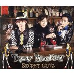 TRANS MAGICIAN(LET'S GO盤)/SECRET GUYZ