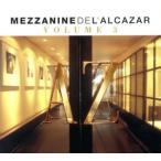 【輸入盤】MEZZANINE DE L'A LCAZAR VOLUME 3/(オムニバス),マウロキャット・イ・エステバン,アリックス,ピーピング・トム,