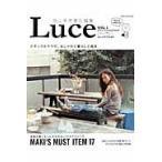 Luce Vol.1(2014?15Autumn & Winter) / 西山茉希/責任編集
