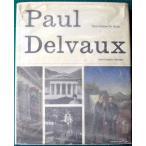 Paul Delvaux  ポールデルボーの創作