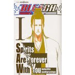 BLEACH Spirits Are Forever With You 1/久保帯人/成田良悟