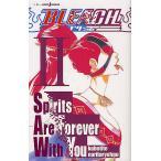 日曜はクーポン有/ BLEACH Spirits Are Forever With You 2/久保帯人/成田良悟