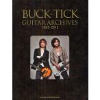 BUCK−TICK GUITAR ARCHIVES 1987−2012