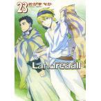 Landreaall 23/おがきちか