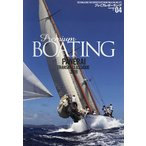 日曜はクーポン有/ プレミアム・ボーティング THE MAGAZINE FOR SOPHISTICATED BOATING & SAILING LIFE VOL.04