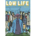LOW LIFE/大嶋宏和