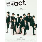 別冊+act. CULTURE SEARCH MAGAZINE Vol.34