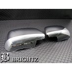 BRIGHTZ エスティマL 30 40 メッキドアミラーカバー KタイプTMO-5099-TN