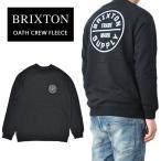 BRIXTON ブリクストン トレーナー OATH CREW FLEECE 長袖 クルーネック スウェット フリース 03104