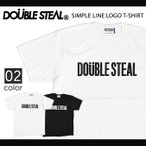 DOUBLE STEAL (ダブルスティール) SIMPLE LINE LOGO T-SHIRT TEE Tシャツ 半袖
