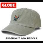 GLOBE グローブ BUGGIN OUT LOW RISE CAP キャップ 帽子