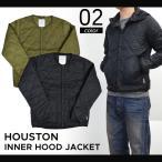 ショッピング中綿 HOUSTON (ヒューストン) INNER HOOD JACKET インナー フード ジャケット メンズ 中綿ジャケット