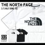 ショッピングNORTH THE NORTH FACE (ノースフェイス) MENS S/S HALF DOME TEE Tシャツ 半袖 メンズ カットソー