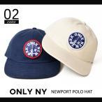 ONLY NY (オンリーニューヨーク) NEWPORT POLO HAT CAP 6-PANEL CAP ストラップバック キャップ メンズ レディース ユニセックス 帽子 6パネルキャップ