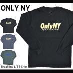 ONLY NY (オンリーニューヨーク) BREAKLINE L/S T-SHIRT TEE ロング Tシャツ ロンT 長袖