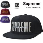 Supreme シュプリーム GLOBAL 5-PANEL CAP キャップ 5パネルキャップ 帽子 SUPREME