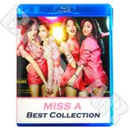Blu-ray/MISS A BEST Collection ★Only You  Love Song  Hush  Bad Girl Good Girl/K-POPブルーレイDisc/MISS A ブルーレイ