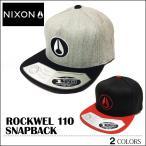 NIXON ニクソン キャップ スナップバック BBキャップ メジャーキャップ フレックスフィット 帽子 ロックウェル 110 ROCKWELL110 アウトドア メンズ レディース