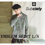 サブサエティ エンブレムシャツ ストライプ Subcieyu EMBLEM SHIRT L/S-STRIPEワークシャツ ヒッコリー