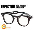 EFFECTOR×REAL McCOY'S OPERATION エフェクター×リアルマッコイ オペレーション