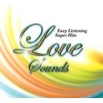 Love Sounds - Easy Listening Super Hits