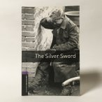 Oxford Bookworms Library 4 Silver Sword 3rd
